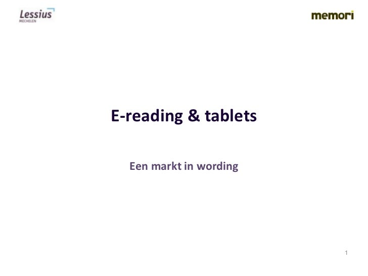 E-reading & tablets  Een markt in wording                         1