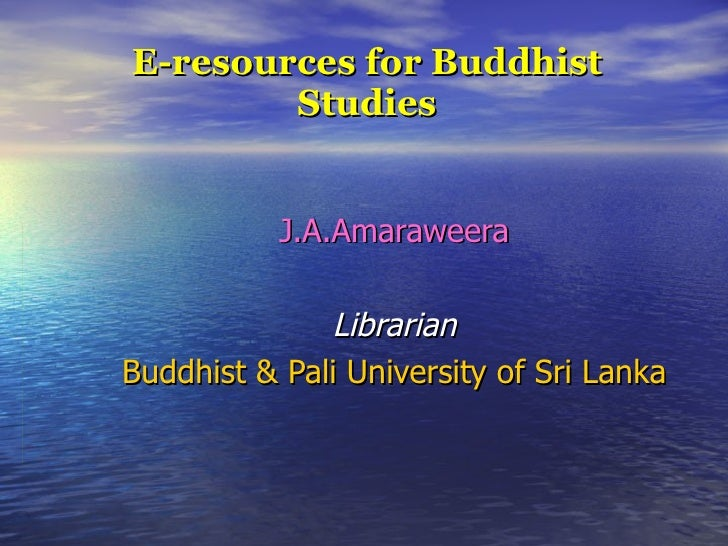 E-resources for Buddhist Studies