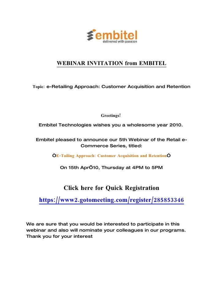 WEBINAR INVITATION from EMBITEL     Topic: e-Retailing Approach: Customer Acquisition and Retention                       ...