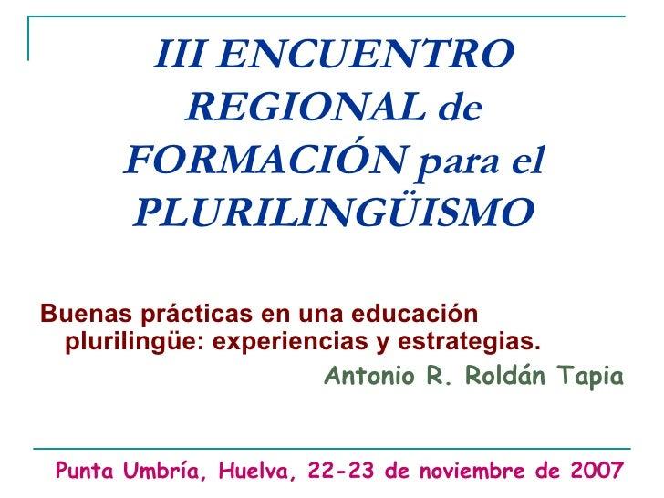 E. Secundaria. Antonio Roldán. Buenas Prácticas en una educación plul