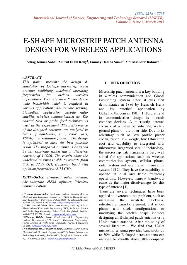 E shape microstrip patch antenna design for wimax applications, international journal of science , engineering & technology research (ijsetr), volume 2 , issue 3 march 2013