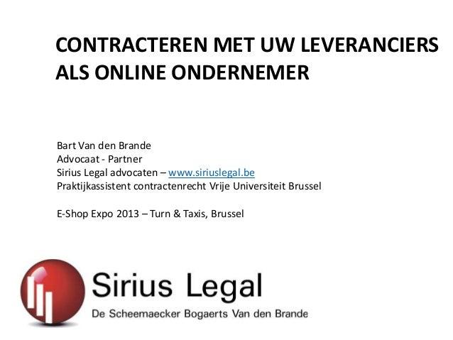 Contracteren met uw leverancier als online ondernemer - E shop expo 2013