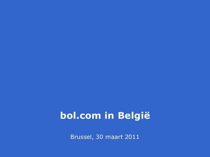 De ervaring van bol.com naar aanleiding van een half jaar actief webwinkelen in België