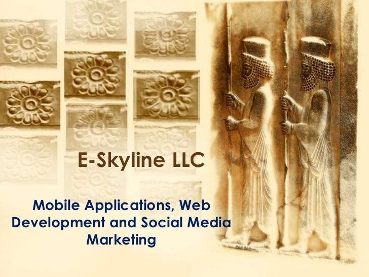 E-Skyline LLC  Mobile Applications, WebDevelopment and Social Media         Marketing
