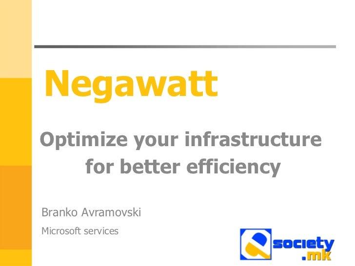 Optimize your infrastructure for better efficiency - Branko Avramovski, Microsoft