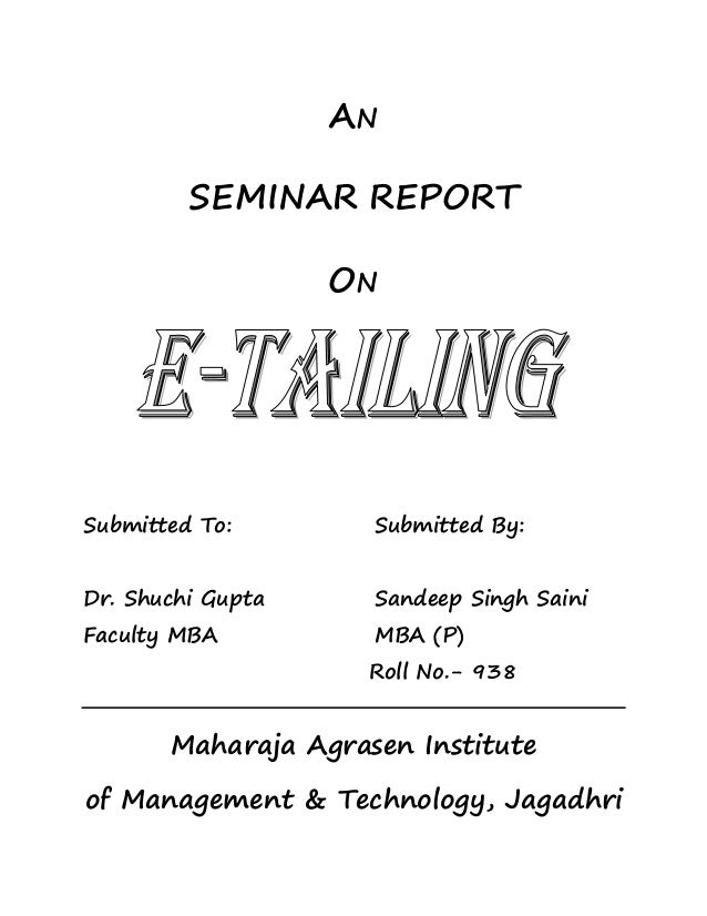AN         SEMINAR REPORT                   ONSubmitted To:        Submitted By:Dr. Shuchi Gupta     Sandeep Singh SainiFa...
