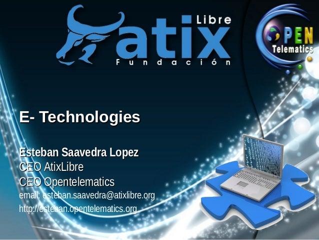 E technologies