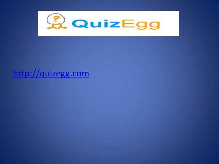 http://quizegg.com<br />عمل الطالبه:منى الرواس<br />