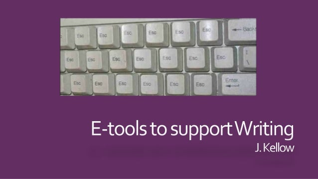 E tools to support writing