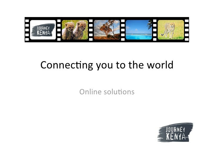 Connec&ngyoutotheworld         Onlinesolu&ons