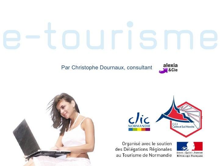 Par Christophe Dournaux, consultant