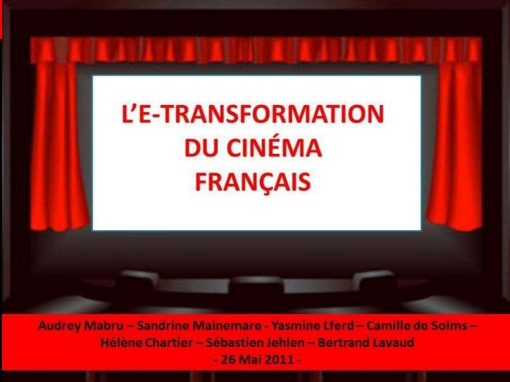 E-transformation du cinéma en France, MCI 2011