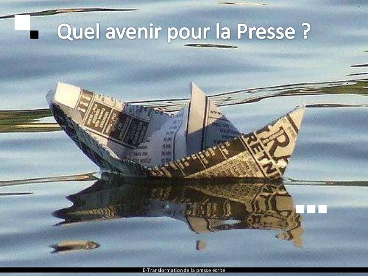 1E-Transformation de la presse écrite