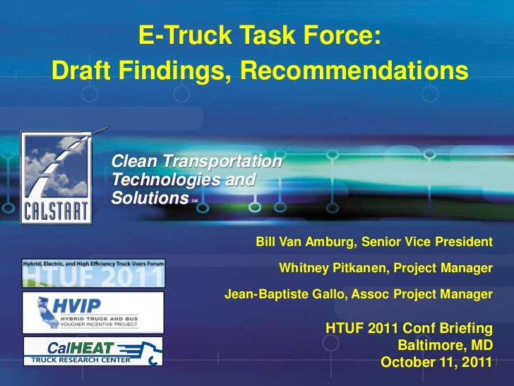 E-Truck Task Force:Draft Findings, Recommendations    Clean Transportation    Technologies and    SolutionsSM             ...