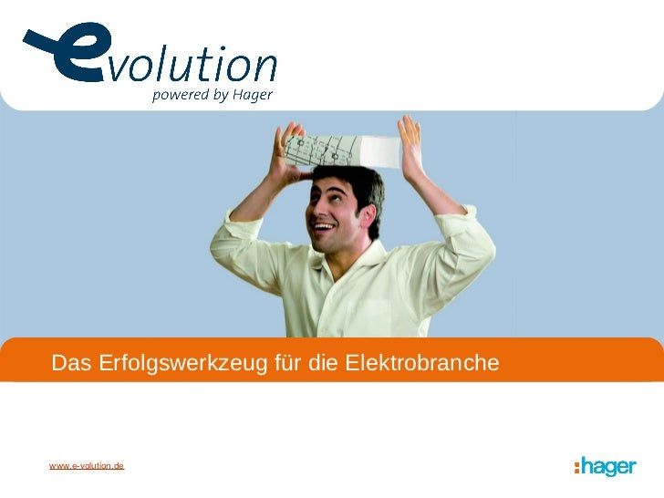 Das Erfolgswerkzeug für die ElektrobrancheDas Erfolgswerkzeug für die Elektrobranchewww.e-volution.de