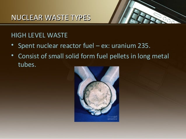 What is half life and why is it important in terms of nuclear waste?