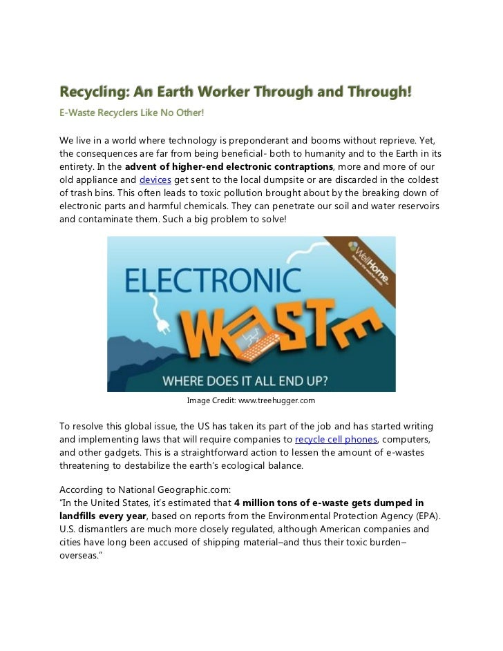 Recycling: An Earth Worker Through and Through!E-Waste Recyclers Like No Other!We live in a world where technology is prep...