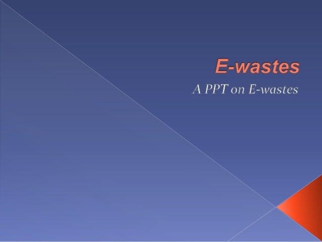 E Wastes