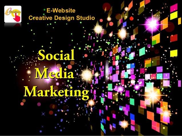 E-Website Creative Design Studio  Social Media Marketing