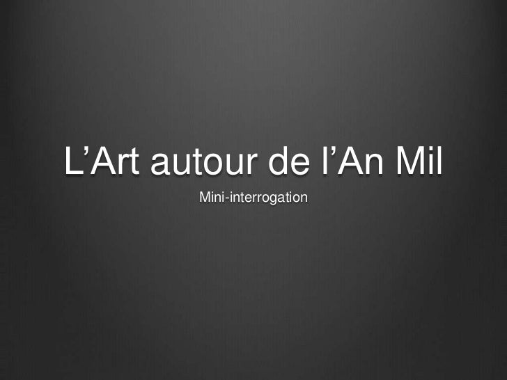 L'Art autour de l'An Mil        Mini-interrogation