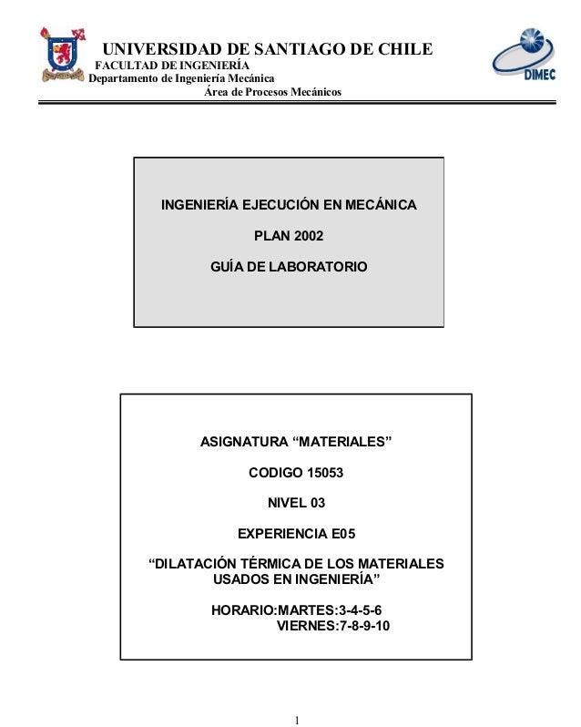 UNIVERSIDAD DE SANTIAGO DE CHILE FACULTAD DE INGENIERÍA Departamento de Ingeniería Mecánica Área de Procesos Mecánicos ING...
