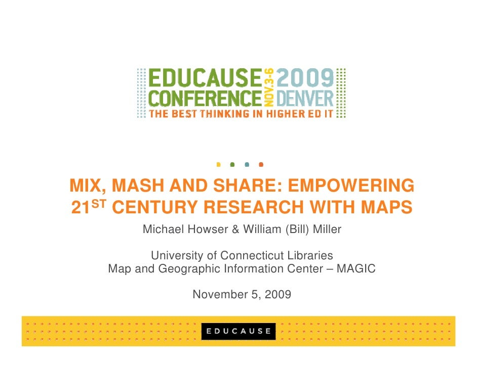 Mix, Mash and Share: Empowering 21st Century Research with Maps