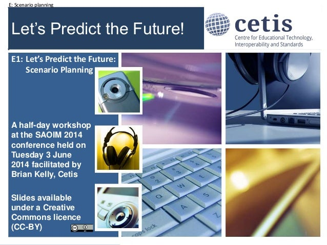 Let's Predict the Future: E1 Scenario Planning