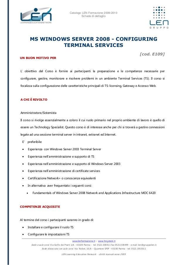 MS windows server 2008 - Configuring terminal services - Scheda corso LEN