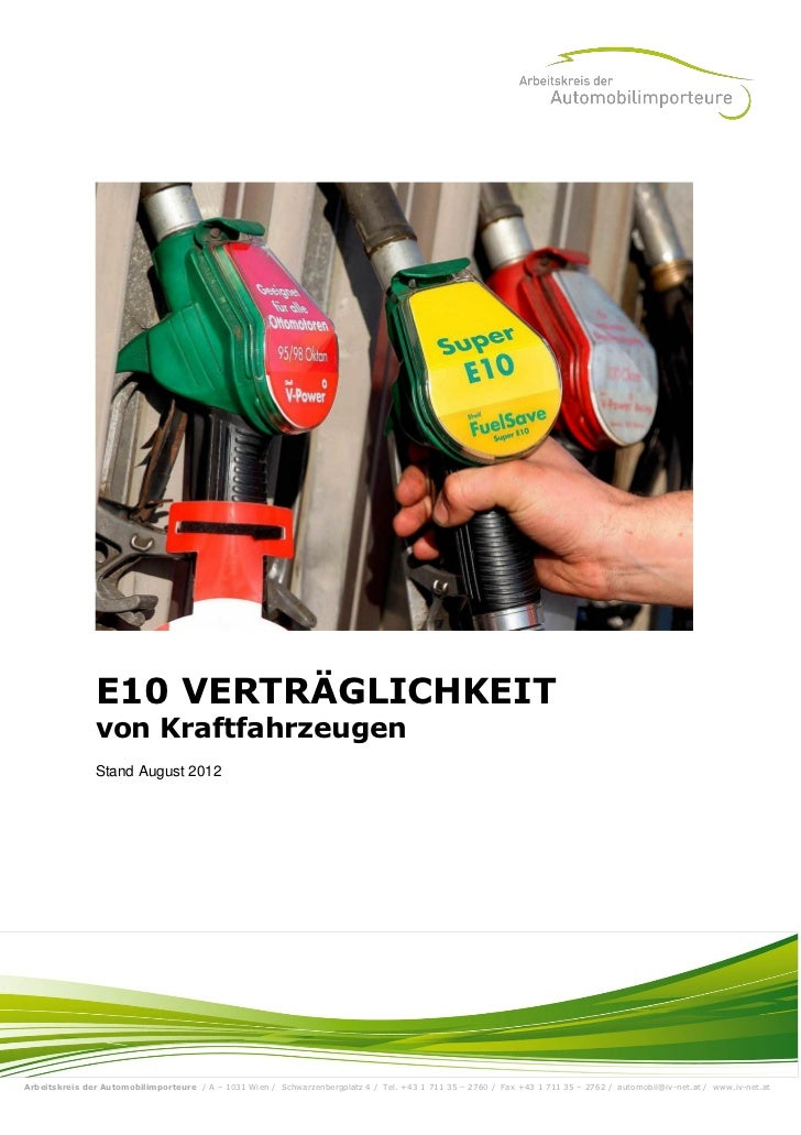 E10 VERTRÄGLICHKEIT               von Kraftfahrzeugen               Stand August 2012Arbeitskreis der Automobilimporteure ...