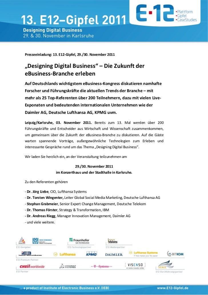 """Presseeinladung: 13. E12-Gipfel, 29./30. November 2011""""Designing Digital Business"""" – Die Zukunft dereBusiness-Branche erle..."""