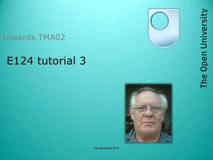 E124 Tutorial 3