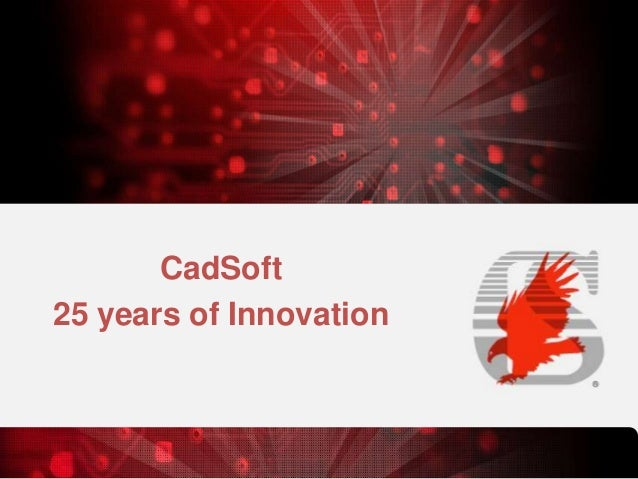 CadSoft 25 years of Innovation
