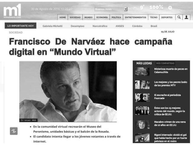 Minuto1 - Unión Pro Federal - De Narváez hace campaña en mundo virtual - Desarrollo Argentonia - Leonardo Penotti