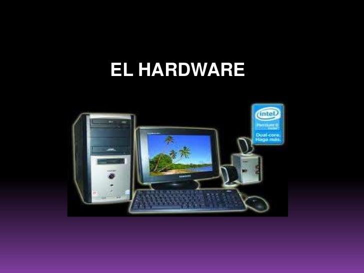 EL HARDWARE<br />