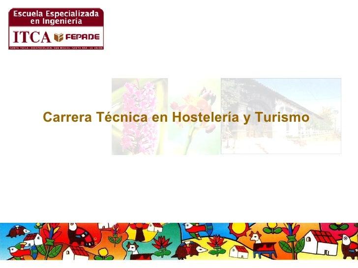 Carrera Técnica en Hostelería y Turismo