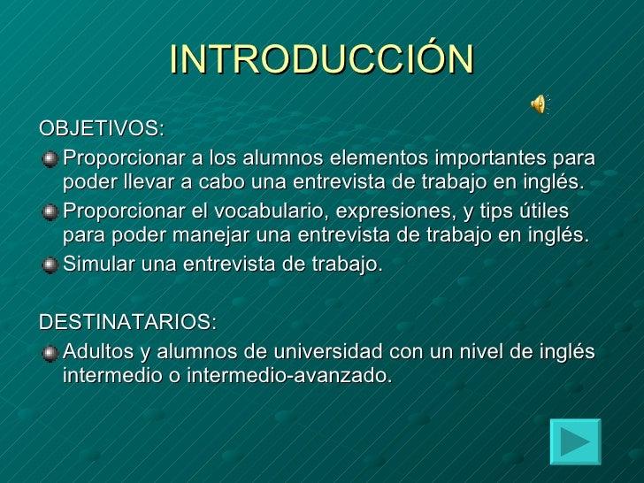 INTRODUCCIÓN <ul><li>OBJETIVOS: </li></ul><ul><li>Proporcionar a los alumnos elementos importantes para poder llevar a cab...