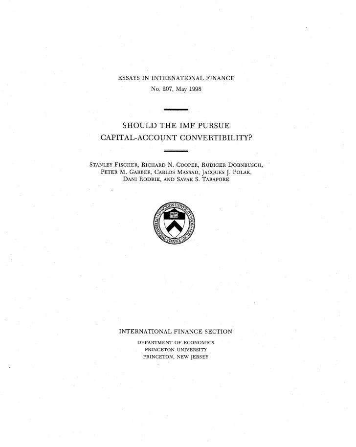 ESSAYS IN INTERNATIONAL FINANCE      ESSAYS IN INTERNATIONAL FINANCE are published by the International Finance Section of...