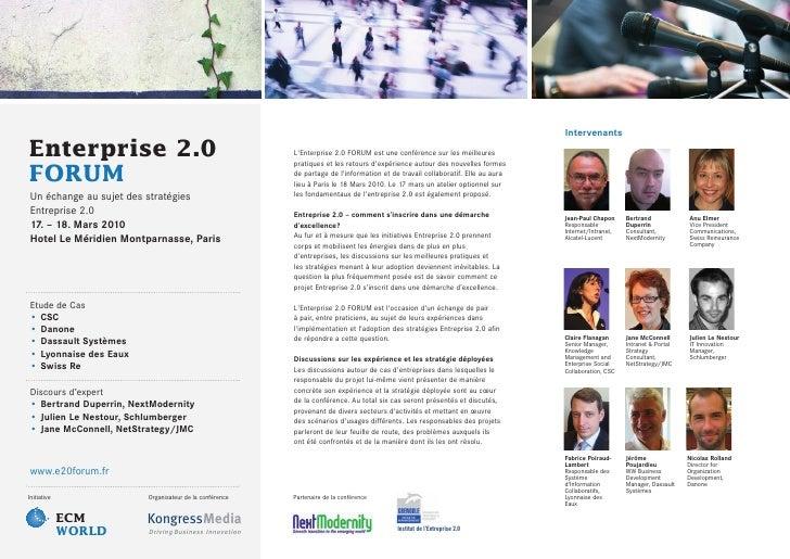 Intervenants Enterprise 2.0                                          L'Enterprise 2.0 FORUM est une conférence sur les mei...