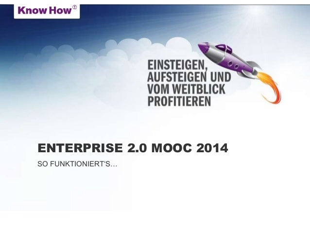 ENTERPRISE 2.0 MOOC 2014 SO FUNKTIONIERT'S…