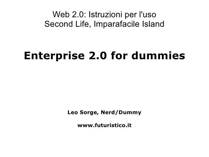Enterprise 2.0 for Dummies (short)