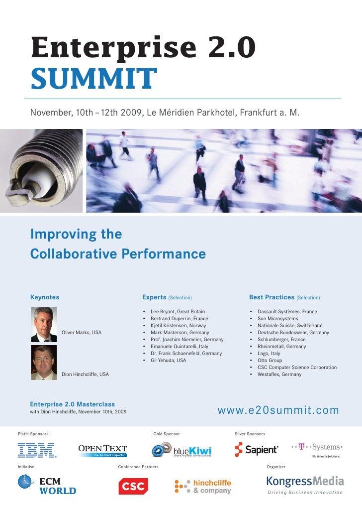 Enterprise 2.0        SUMMIT        November, 10th –12th 2009, Le Méridien Parkhotel, Frankfurt a. M.            Improving...