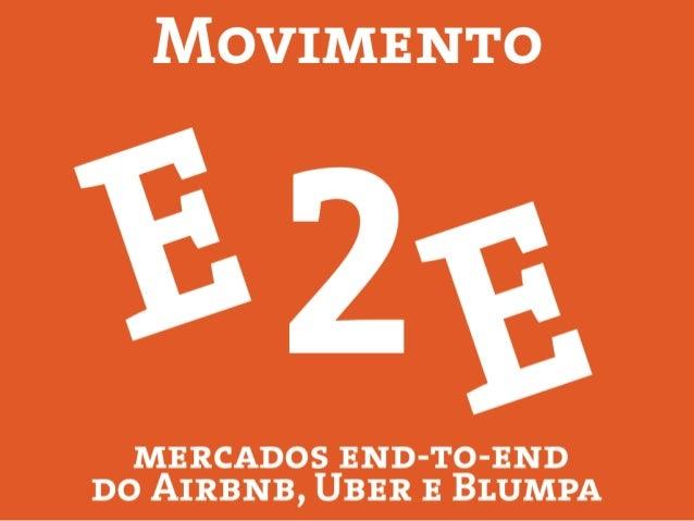 E2E - Entenda os modelos de negócio End To End (E2E)