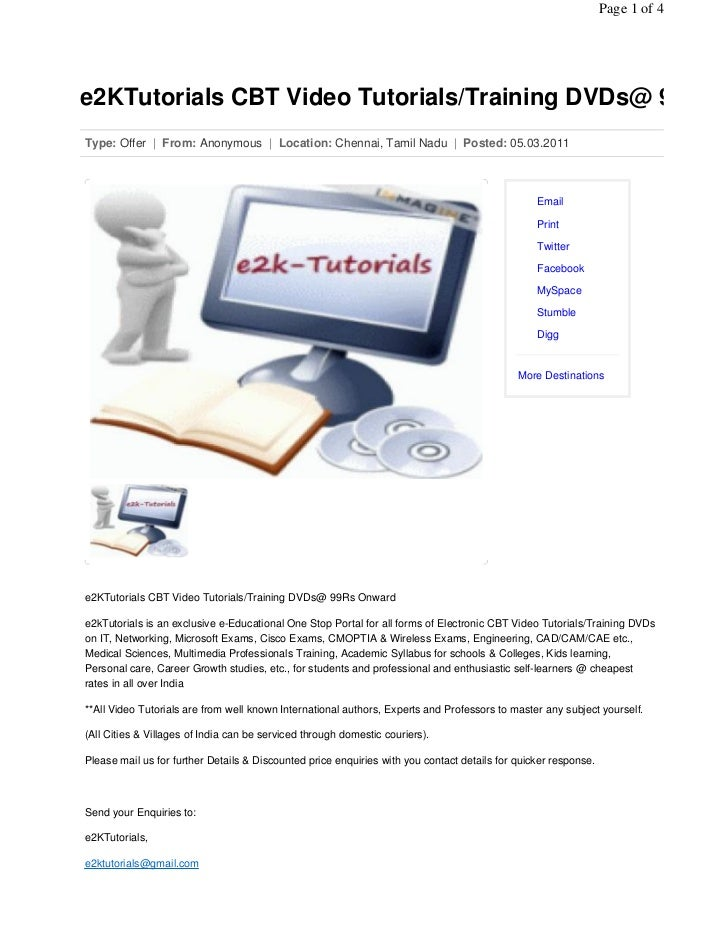 Page 1 of 4e2KTutorials CBT Video Tutorials/Training DVDs@ 99RsType: Offer | From: Anonymous | Location: Chennai, Tamil Na...
