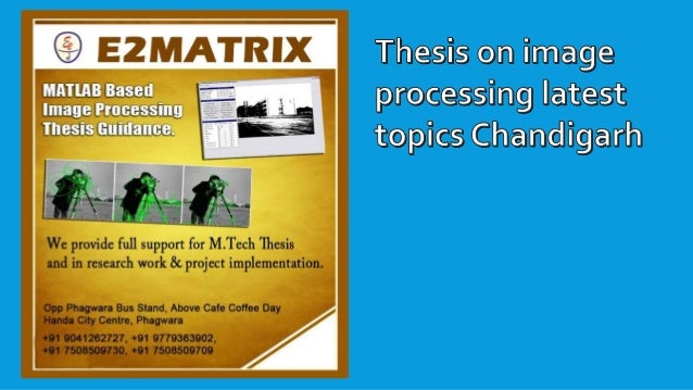 image processing thesis papers This free information technology essay on essay: image processing is perfect for information technology students to use as an example.
