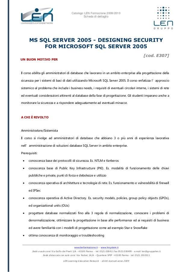 Ms sql server 2005 - Designing security for microsoft sql server 2005 - Scheda corso LEN