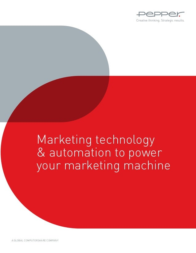 A GLOBAL Computershare Company Marketing technology & automation to power your marketing machine