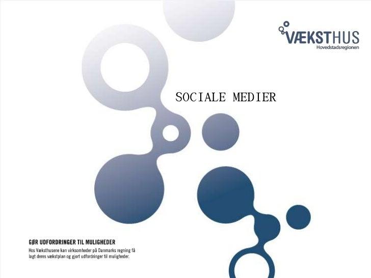 SOCIALE MEDIER<br />