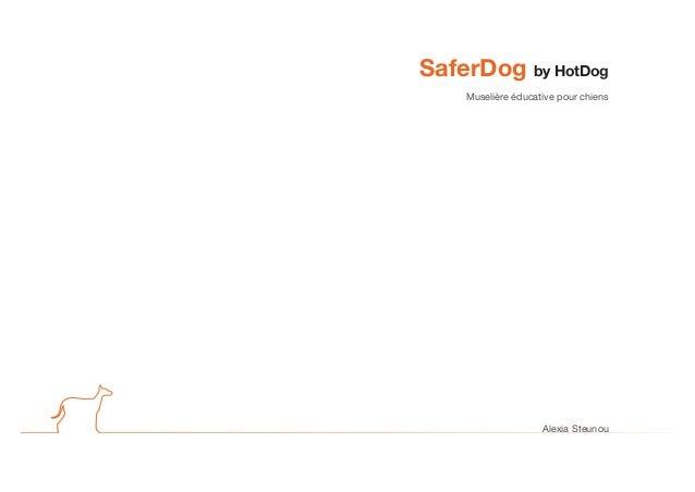 SaferDog by HotDog Muselière éducative pour chiens Alexia Steunou
