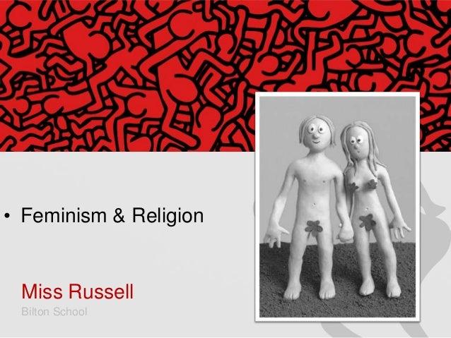 • Feminism & Religion  Miss Russell Bilton School