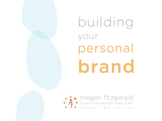 PRESO: Your Personal Brand DNA® & Personal Branding - Megan Fitzgerald - Career by Choice - E3 Conference